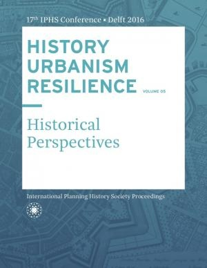 HISTORY URBANISM RESILIENCE VOLUME 05
