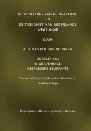De opheffing van de slavernij en de toekomst van Nederlands West-Indië