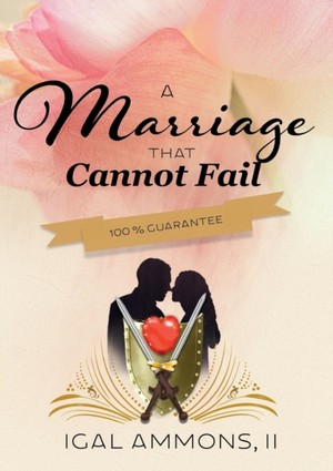 Marriage That Cannot Fail