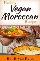 Healthy Vegan Moroccan Recipes