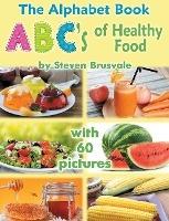 Alphabet Book Abc's Of Healthy Food