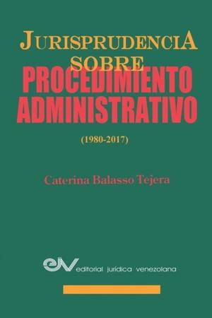Jurisprudencia Sobre Procedimientos Administrativos (1980-2017)