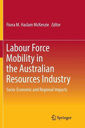 Labour Force Mobility In The Australian Resources Industry