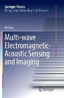 Multi-wave Electromagnetic-acoustic Sensing And Imaging