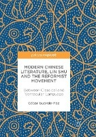 Modern Chinese Literature, Lin Shu And The Reformist Movement