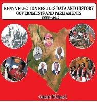 Kenya Election Results Data And History 1888 - 2017