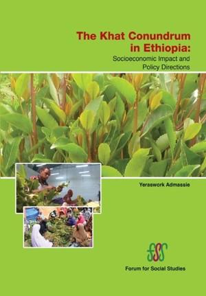 Khat Conundrum In Ethiopia