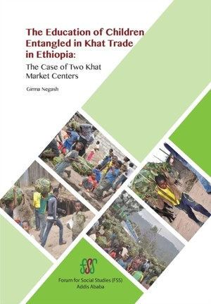 Education Of Children Entangled In Khat Trade In Ethiopia