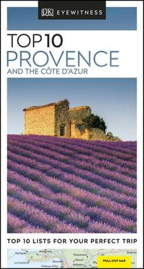 Top 10 ; Provence And The Cote D''azur