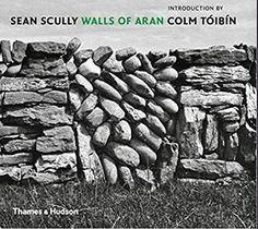 Sean Scully Walls Of Aran (compact Ed) /anglais