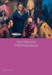 Neo Rauch Propaganda /anglais