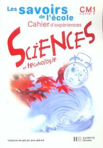 Sciences ; Cm1 ; Cahier D'experiences