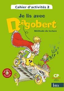 Je Lis Avec Dagobert ; Cp ; Cahier D'activite T.2 (edition 2006)
