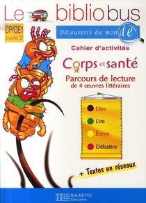 Cp, Ce1 ; Corps Et Sante ; Cahier D'activites