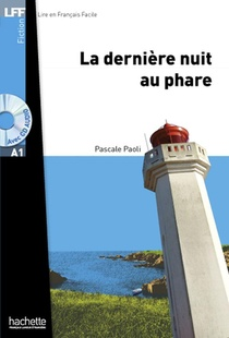 Fiction - T01 - Lff A1 / La Derniere Nuit Au Phare + Cd Audio Mp3 Telechargeable - La Derniere Nuit