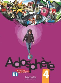 Adosphere 4 : Livre De L'eleve + Cd Audio
