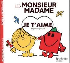 Les Monsieur Madame ; Je T'aime