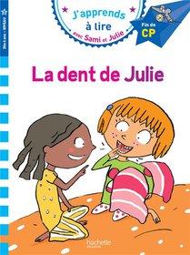 Sami Et Julie ; La Dent De Julie