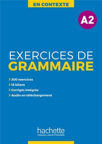 En Contexte : Exercices De Grammaire A2 + Audio Mp3 + Corriges