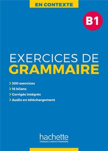 En Contexte : Exercices De Grammaire B1 + Audio Mp3 + Corriges