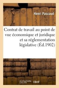 Le Contrat De Travail Au Point De Vue Economique Et Juridique