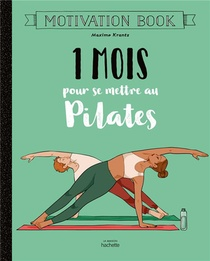 Motivation Book ; 1 Mois Pour Se Mettre Au Pilates
