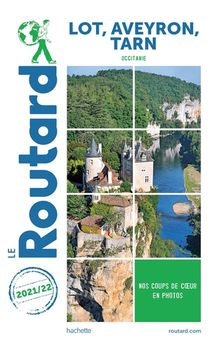 Guide Du Routard ; Lot, Aveyron, Tarn (occitanie) (edition 2021/2022)