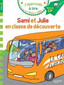 J'apprends A Lire Avec Sami Et Julie ; En Classe De Decouverte
