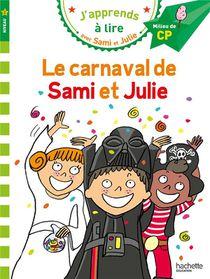 J'apprends A Lire Avec Sami Et Julie ; Cp ; Niveau 2 ; Le Carnaval De Sami Et Julie
