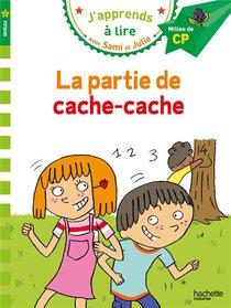 J'apprends A Lire Avec Sami Et Julie ; La Partie De Cache-cache