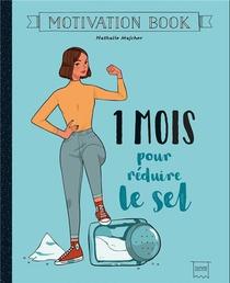 Motivation Book ; 1 Mois Pour Reduire Le Sel