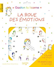 Gaston La Licorne ; Les Emotions De Gaston ; La Roue Des Emotions