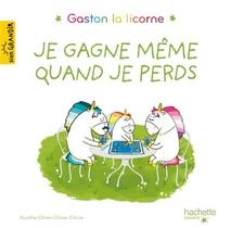 Gaston La Licorne ; Les Emotions De Gaston ; Je Gagne Meme Quand Je Perds