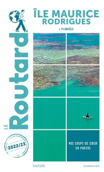 Guide Du Routard Ile Maurice Et Rodrigues 2021