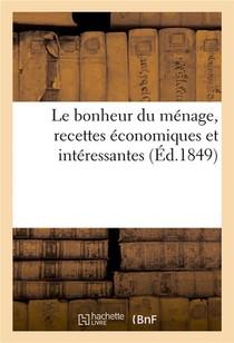 Le Bonheur Du Menage, Recettes Economiques Et Interessantes