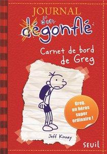 Journal D'un Degonfle T.1 ; Carnet De Bord De Greg