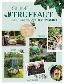 Guide Truffaut Du Jardin Eco-responsable