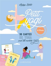 Petit Yogi ; 30 Cartes De Yoga Pour Des Moments Zen