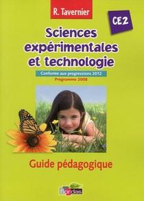 Tavernier Sciences Experimentales Et Technologie Ce2 2013 Guide Pedagogique