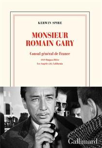Monsieur Romain Gary ; Consul General De France