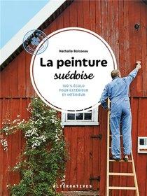 La Peinture Suedoise ; 100 % Ecolo Pour Exterieur Et Interieur