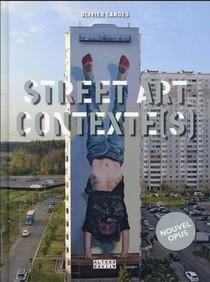 Street Art Contexte(s) T.2