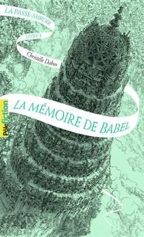 La Passe-miroir T.3 ; La Memoire De Babel