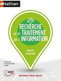 La Recherche Et Le Traitement De L'information (edition 2021)