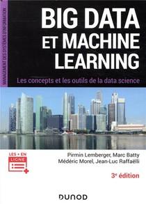 Big Data Et Machine Learning ; Les Concepts Et Les Outils De La Data Science (3e Edition)