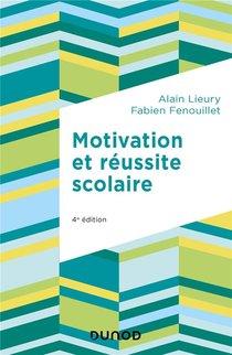 Motivation Et Reussite Scolaire (4e Edition)