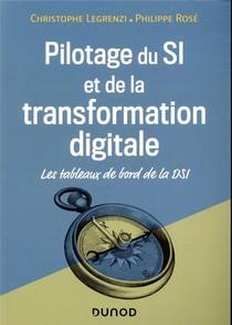 Pilotage Du Si Et De La Transformation Digitale ; Les Tableaux De Bord De La Dsi