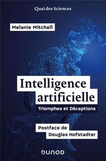 Intelligence Artificielle : Triomphes Et Deception