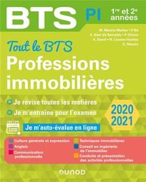 Bts ; Tout Le Bts ; Professions Immobilieres ; 1re Et 2e Annees (edition 2020/2021)