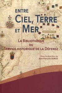 Entre Ciel, Terre Et Mer, La Bibliotheque Du Shd